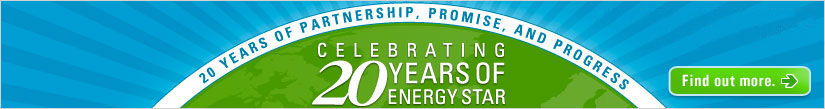 Find out more about Celebrating 20 years of ENERGY STAR!