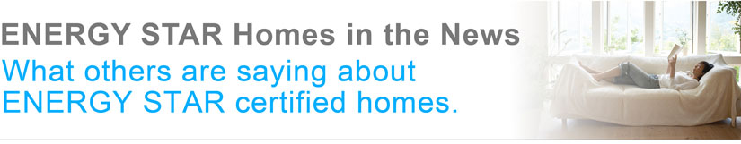 ENERGY STAR Homes in the news