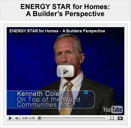 ENERGY STAR For Homes: A Builder's Perspective Video