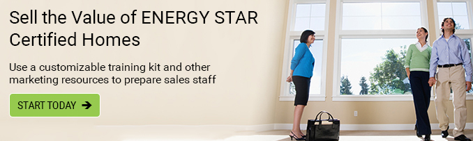Sell the Value of ENERGY STAR Certified Homes