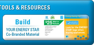 Build Your ENERGY STAR Co-Branded Material