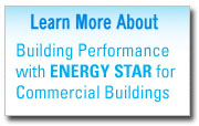 Learn more about Bulding Performance with ENERGY STAR for Commercial Buildings