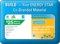 Build - Your ENERGY STAR Co-Branded Material