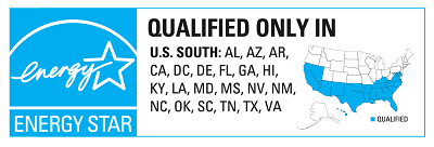 ENERGY STAR qualified in US South: AL, AZ, AR, CA, DC, DE, FL, GA, HI, KY, LA, MD, MS, NV, NM, NC, OK, SC, TN, TX, and VA.