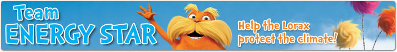 Team ENERGY STAR. Help the Lorax protect the climate!