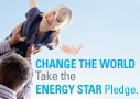 Change the World, Take the ENERGY STAR Pledge