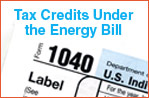 Tax Credits Under the Energy Bill
