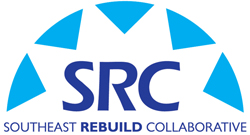 Southeast Rebuild Collaborative (SRC)