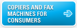 Copiers & Fax Machines for Consumers
