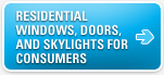 Windows, Doors & Skylights for Consumers