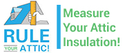 Rule your attic; measure your attic insulation!