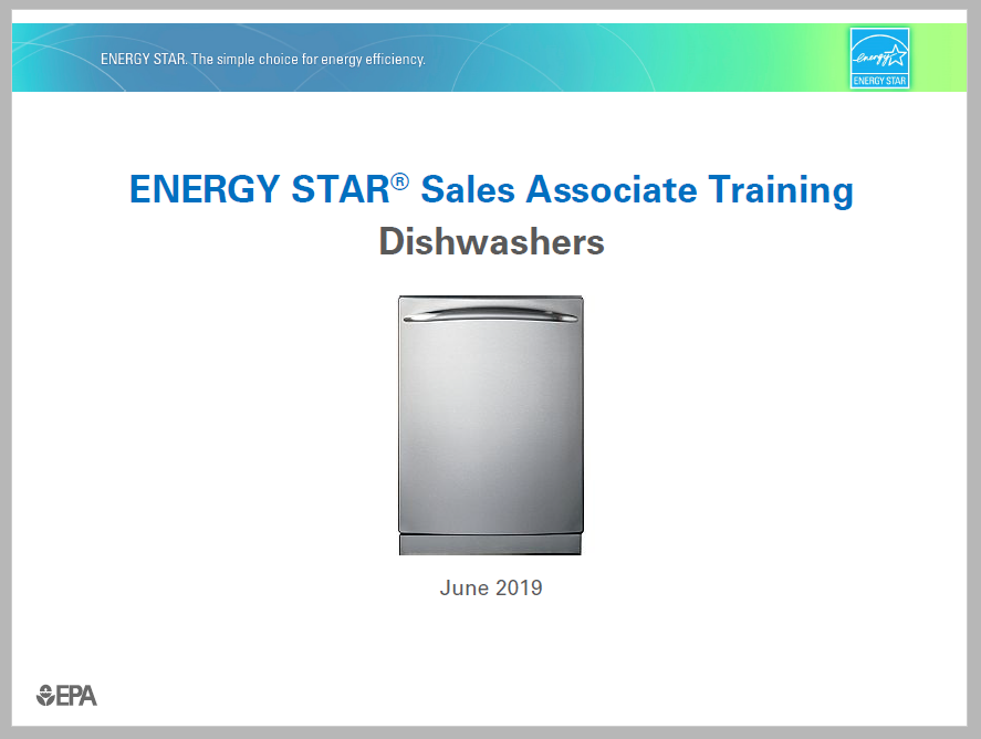 ENERGY STAR Dishwasher Sales Associate Training slides 2019