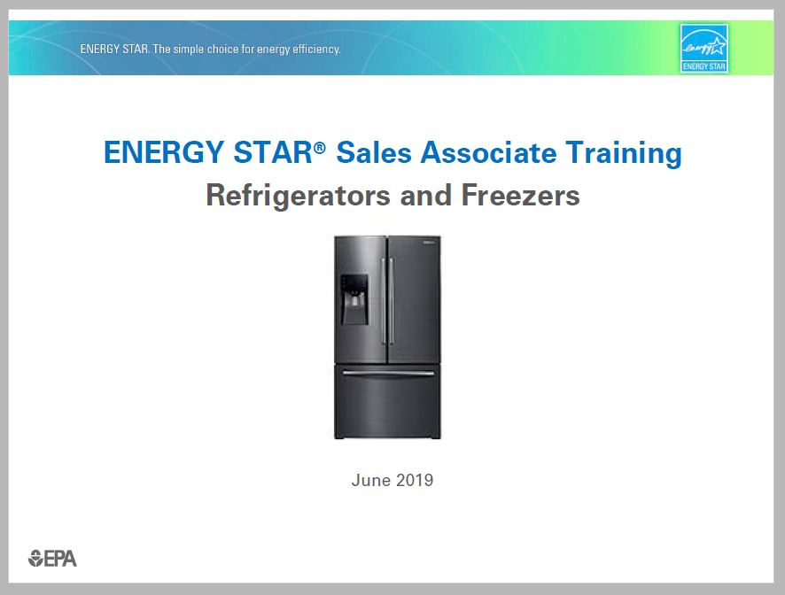 ENERGY STAR Refrigerator Sales Associate Training 2019