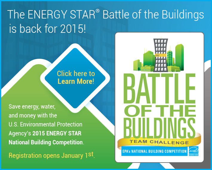 ENERGY STAR Battle of the Buildings is back! Register for 2015 on January 1st.