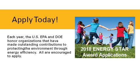Apply Today! 2018 ENERGY STAR Award Applications