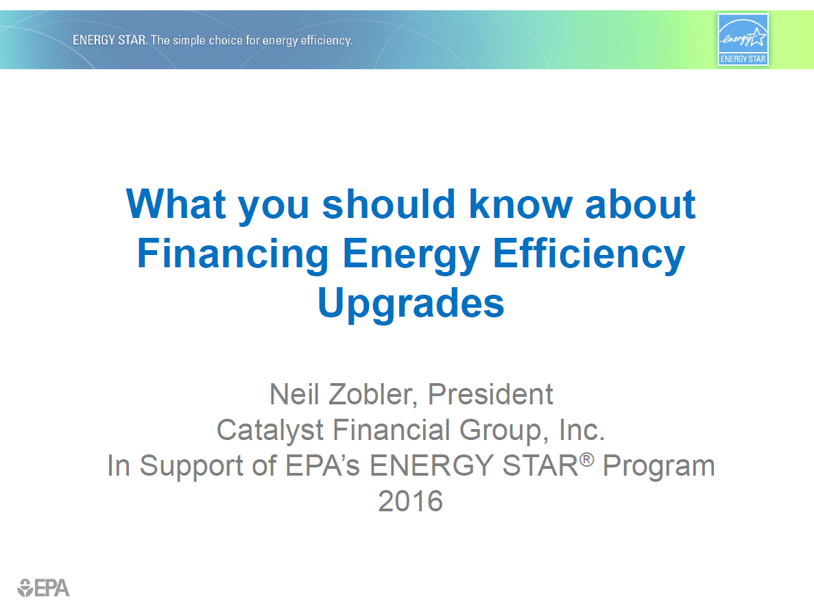 "Title slide for ""What you should know about financing energy efficiency upgrades"""