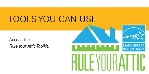 Tools you can use.  Access the Rule Your Attic Toolkit.