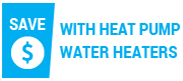 Save money with heat pump water heaters
