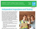 Certified New Homes - Independent Inspections and Testing Fact Sheet