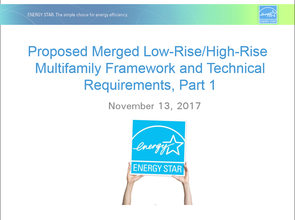 Proposed Merged Low - Rise/High - Rise Multifamily Framework and Technical Requirements