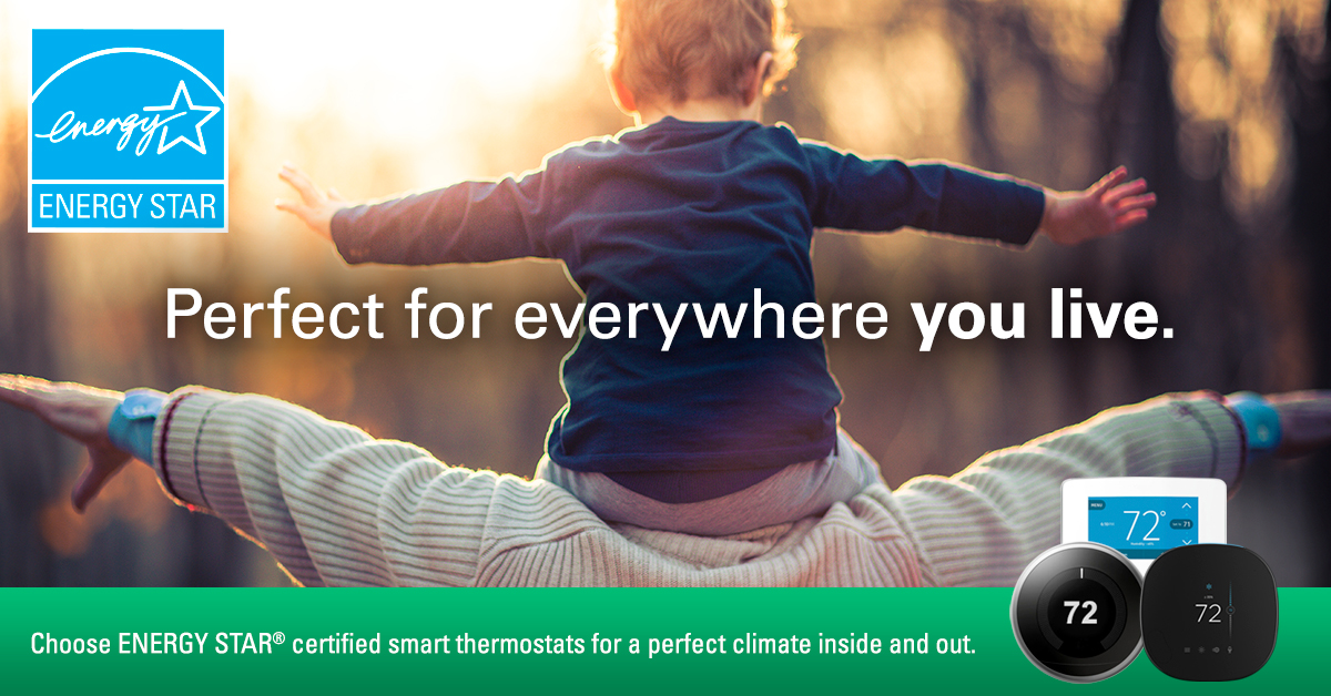 ENERGY STAR Perfect for everywhere you live