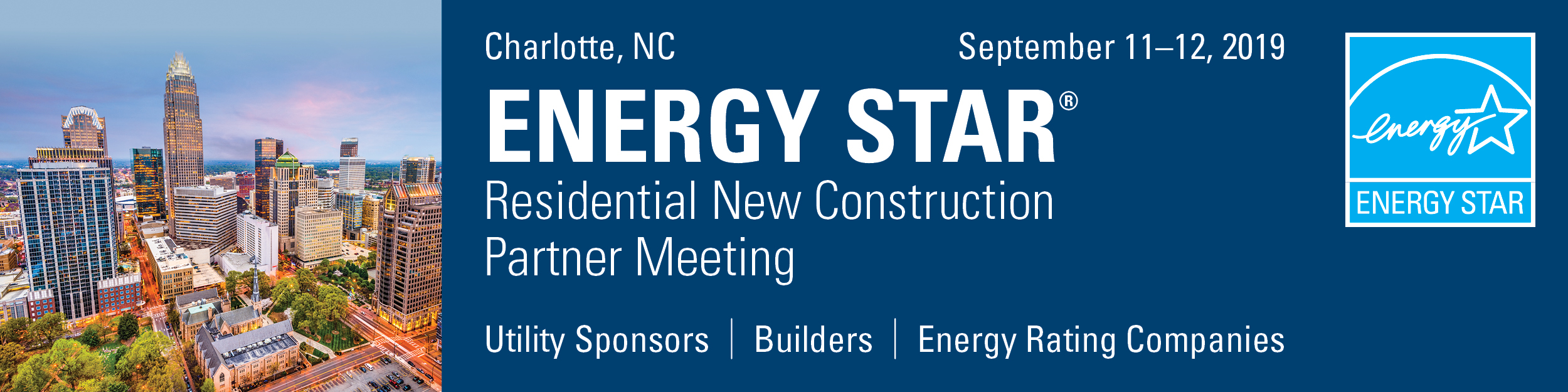 ENERGY STAR Residential New Construction Partner Meeting