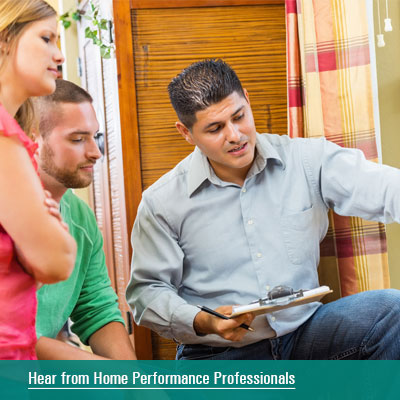 Hear from Home Performance Professionals