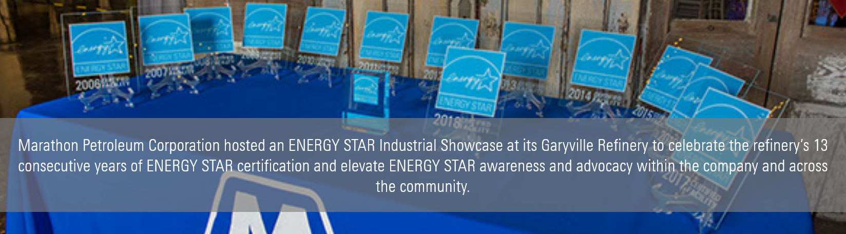 Marathon Petroleum Corporation hosted an ENERGY STAR Industrial Showcase at its Garyville Refinery to celebrate the refinery's 1