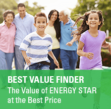 Best Value Finder. The value of ENERGY STAR at the Best Price