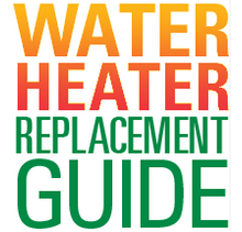 Water Heater Replacement Guide