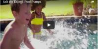 Ask the Expert: Pool Pumps