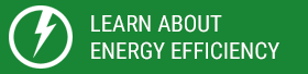 Learn About Energy Efficiency