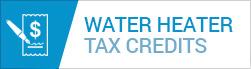 Water Heater Tax Credits