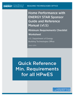 Quick reference tool of minimum requirements for Home Performance with ENERGY STAR programs