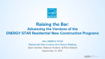 Raising the Bar: Advancing the Versions of ENERGY STAR Residential New Construction