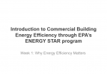 ENERGY STAR Commercial Buildings College Course: Condensed Unit 1: Why Energy Efficiency Matters