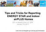 Tips and Tricks for Reporting ENERGY STAR and Indoor airPLUS Homes thumbnail